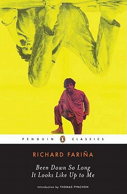 Been Down So Long It Looks Like Up to Me By Farina, Richard/ Pynchon, Thomas (INT)